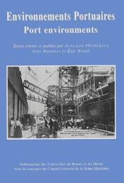 Environnements portuaires ; port environments - Couverture - Format classique