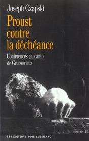 Proust Contre La Decheance - Intérieur - Format classique