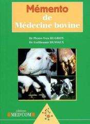 Memento De Medecine Bovine - Couverture - Format classique