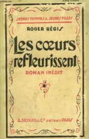 Les Coeurs Refleurissent. Collection Jeunes Femmes Et Jeunes Filles N° 43. - Couverture - Format classique