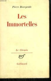 Les Immortelles. - Couverture - Format classique