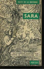 Sara Ou La Derniere Aventure D'Un Homme De Quarante-Cinq Ans. - Couverture - Format classique