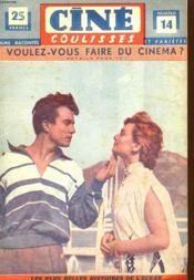 Cine Coulisses N°14 - Deuxieme Annee - Voulez - Vous Faire Du Cinema ? - Couverture - Format classique