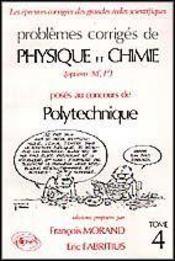 Problemes Corriges De Physique Chimie Polytechnique Tome 4 1988-1990 - Intérieur - Format classique