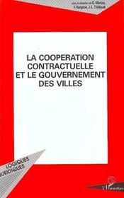 La Cooperation Contractuelle Et Le Gouvernement Des Villes - Intérieur - Format classique