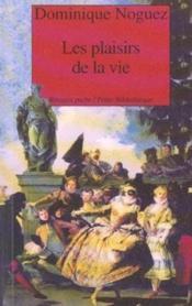 Les Plaisirs De La Vie - Couverture - Format classique