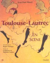 Toulouse-Lautrec en scène - Couverture - Format classique