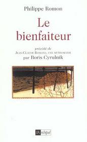 Le bienfaiteur ; jean-claude romand une mythomanie - Intérieur - Format classique