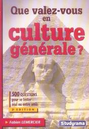 Que Valez-Vous En Culture Generale ? - Intérieur - Format classique