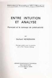 Entre intuition et analyse ; POincaré et le concept de prédicativité - Intérieur - Format classique
