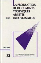 Vente  La Production Documents Technique Assistee Par Ordinateur  - Girard