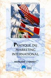 Pratique du marketing international - Couverture - Format classique