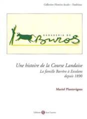 Une histoire de la course landaise - Couverture - Format classique