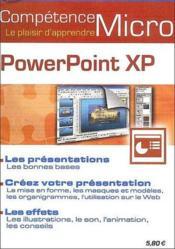 Competence Micro ; Powerpoint Xp - Couverture - Format classique
