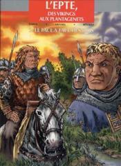 L'epte, des vikings aux plantagenets t.2 ; le face a face des rois - Couverture - Format classique