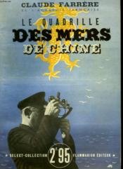 Le Quadrille Des Mers De Chine. Collection : Select Collection N° 173. - Couverture - Format classique