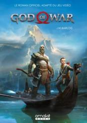 Vente livre :  God of war ; le roman officiel du jeu video  - Barlog James