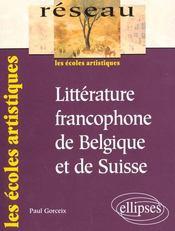 Litterature Francophone De Belgique Et De Suisse Les Ecoles Artistiques - Intérieur - Format classique