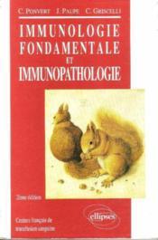 Immunologie Fondamentale Et Immunopathologie - Couverture - Format classique