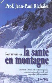 Tout Savoir Sur La Sante En Montagne - Intérieur - Format classique