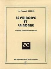 Le principe et la nonne - Couverture - Format classique