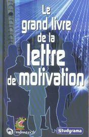 Le grand livre de la lettre de motivation - Intérieur - Format classique