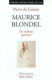Maurice Blondel - Un Realisme Spirituel - Intérieur - Format classique