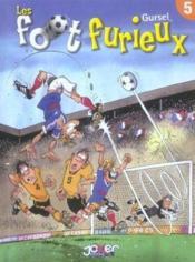 Les foot furieux t.5 - Couverture - Format classique