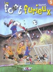 Les foot furieux t.5 - Intérieur - Format classique