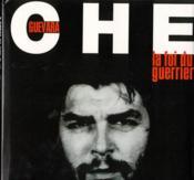 Che Guevara - La Foi Du Guerrier - Couverture - Format classique