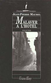 Malaver à l'hôtel - Intérieur - Format classique