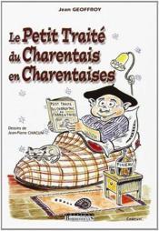 Le petit traité du charentais t.1 ; en charentaises - Couverture - Format classique