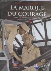 La marque du courage - Couverture - Format classique