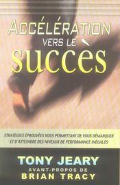 Accéleration vers le succès - Intérieur - Format classique