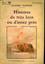 Histoires De Tres Loin Ou D'Assez Pres. Collection : Select Collection N° 257 - Couverture - Format classique