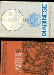 Diabinese - Une Selection De Menus Composes Specialement Pour Les Diabetiques Par Philomene - Menus Gourmands + Pochette - Couverture - Format classique