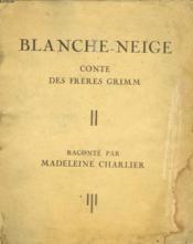 Blanche-Neige. Conte Des Freres Grimm - Couverture - Format classique