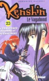 Kenshin le vagabond t.23 ; la conscience du crime et du châtiment - Couverture - Format classique