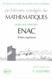 Problemes Corriges De Mathematiques Enac 1984-1990 - Couverture - Format classique