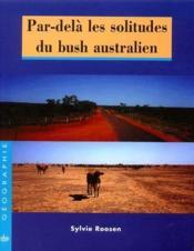Par-Dela Les Solitudes Du Bush Australien - Couverture - Format classique