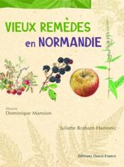 Vieux remèdes en Normandie - Couverture - Format classique