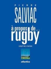 À propos de rugby - Couverture - Format classique