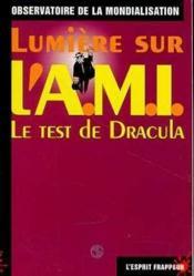 Lumiere Sur L'A.M.I ; Le Test De Dracula - Couverture - Format classique