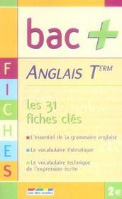 Anglais ; les 31 fiches clés ; terminale - Intérieur - Format classique