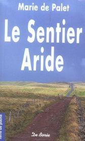 Sentier Aride (Le) - Intérieur - Format classique