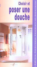 Choisir Et Poser Une Douche. Les Tubes Et Canalisations, Assembler Des Tubes En Pvc, L'Emplacement De La Douche... - Intérieur - Format classique