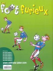 Les foot furieux t.6 - 4ème de couverture - Format classique