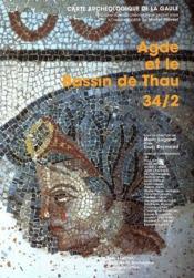 Carte Archeologique De La Gaule T.34/2 ; Agde Et Le Bassin De Thau - Couverture - Format classique