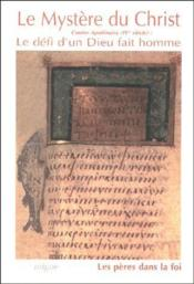 Le mystère du Christ ; le défi d'un Dieu fait l'homme - Couverture - Format classique
