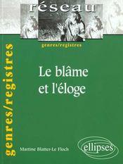 Le Blame Et L'Eloge Genres/Registres - Intérieur - Format classique